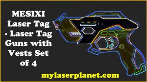 MESIXI Laser Tag - Laser Tag Guns with Vests Set of 4 -Multi Player Lazer Tag Set for Kids Toy for Teen Boys & Girls - Outdoor Game for Kids, Adults and Family - Ages 8-12